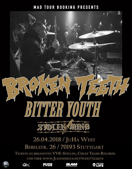 Broken Teeth, Bitter Youth, Stolen Mind im JuHa West