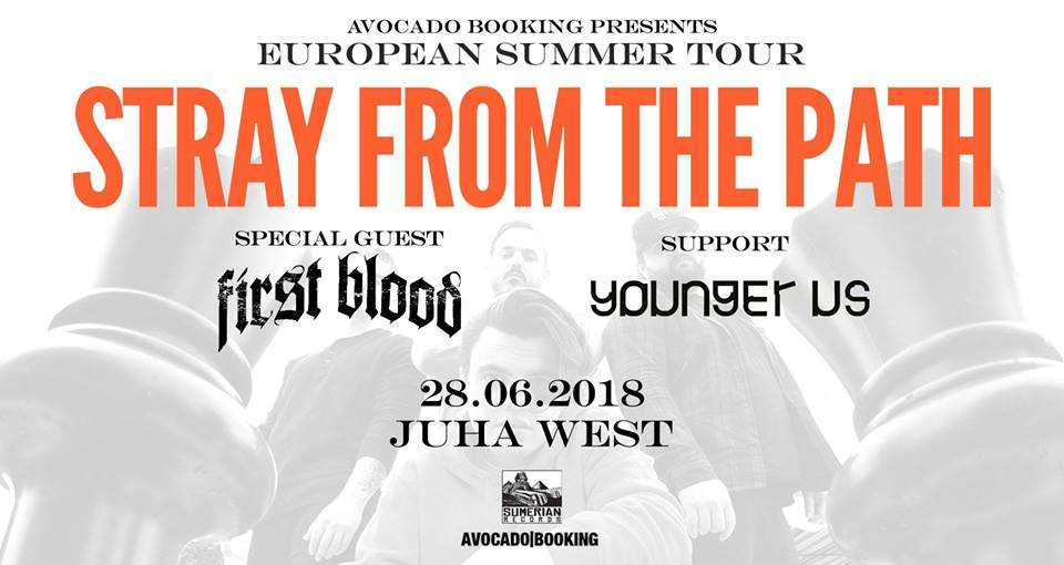 Stray From The Path / First Blood / Younger Us im JuHa West